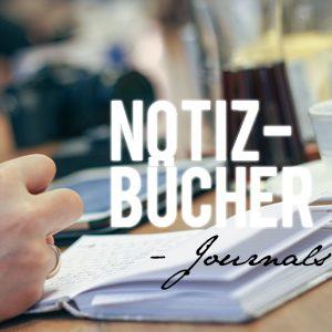 Notizbücher / journals